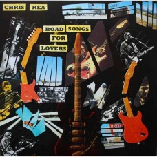Chris Rea – Road Songs For Lovers 2017 2LP (538290841)