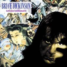 Bruce Dickinson – Tattooed Millionaire 1990/2017 LP (BMGCAT107LP)