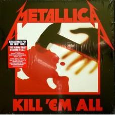 Metallica - Kill 'Em All 1983/2016 LP (BLCKND003R-1)