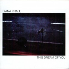 Diana Krall – This Dream Of You 2020 2LP (B0032520-01)